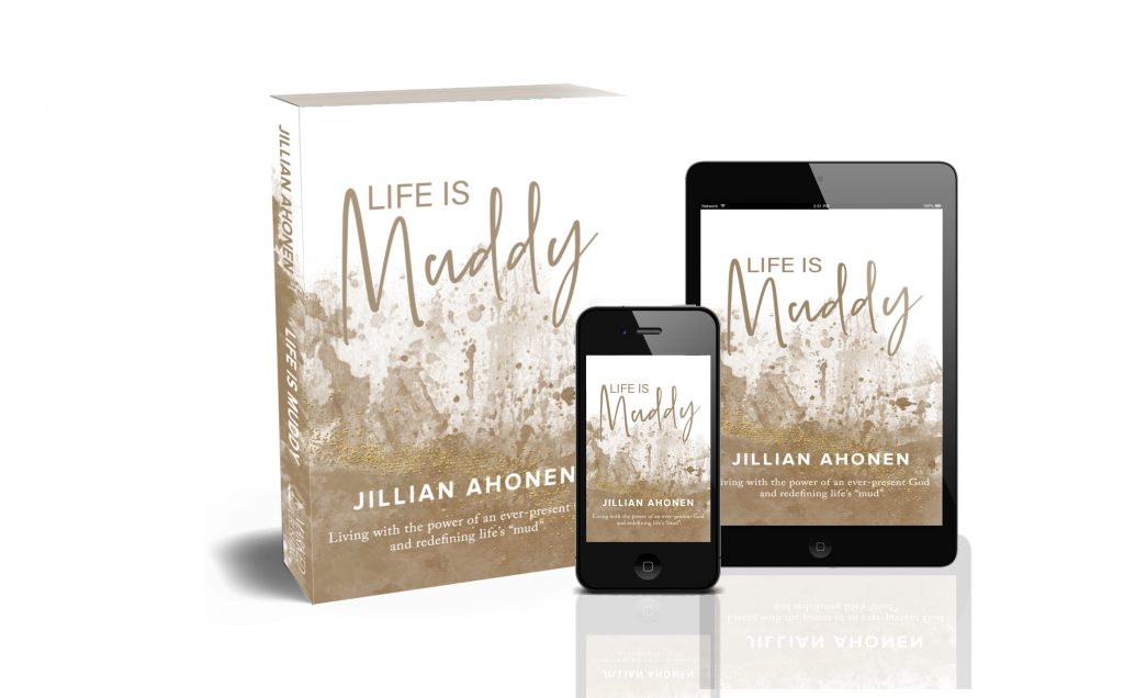 life is muddy christian living book by jillian ahonen