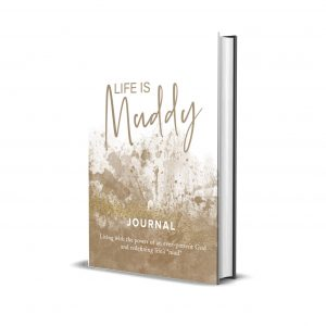 Life is Muddy Journal (hardcover)