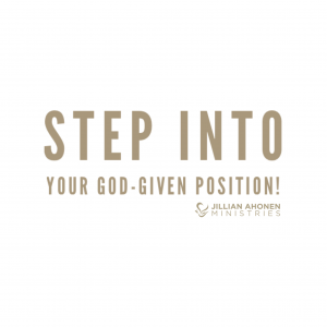 Read more about the article Step Into Your God-given Position