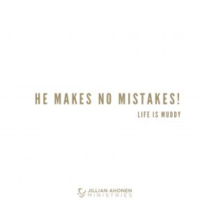 Read more about the article He Makes No Mistakes